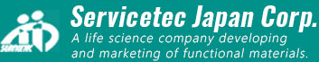 A life science company developing and marketing of functional materials | Servicetec Japan Corp.